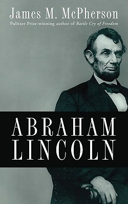 Abraham Lincoln By McPherson, James M.